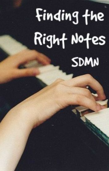 Finding The Right Notes - SDMN