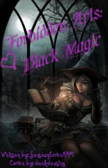 Forbbiden Arts: Black Magic