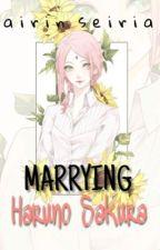 SasuSaku : Marrying Haruno Sakura UchiHaruno by SavannahSac