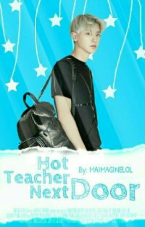 Hot Teacher Next Door  by maimaginelol