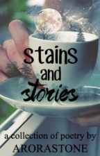 Stains and Stories by uhsthetic