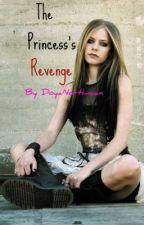 The Princess's Revenge by DoyaNorthman