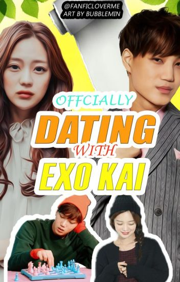 [COMPLETED] Officially Dating With Exo Kai