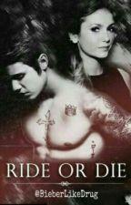Ride Or Die || PL by BieberLikeDrug