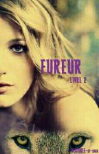 FUREUR (T2 Vulnérabilité) by DESTINEE-sf-saga