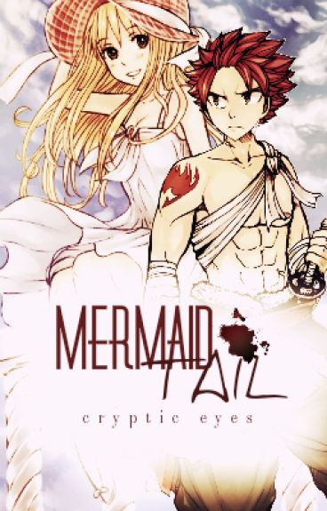 Mermaid Tail {A NaLu AU}