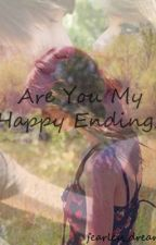 Are You My Happy Ending? by fearless_dreamer