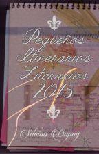 Pequeños Itinerarios Literarios 2015 ✔ by autumn-may