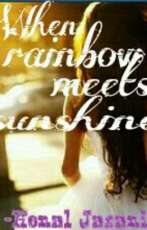When rainbow meets sunshine. (1D fan-fic) by HenalJasani