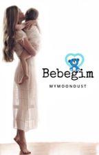 BEBEĞİM by mymoondust