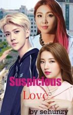 Suspicious Love by Sehunzy