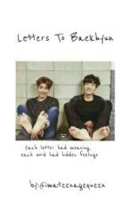 Letters To Baekhyun >> ChanBaek (au) by imateenagequeen