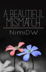 A Beautiful Mismatch by NimiDW