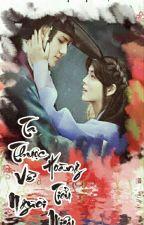 [Twoshot] [HunHan] [MA] Ta Thuộc Về Ngươi by HoangTieuMieu_HH