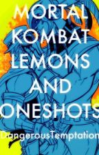 Mortal Kombat Lemons and Oneshots by DangerousTemptation