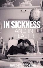 In Sickness And In Health by _dancing_rain