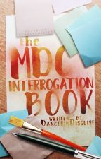 the mdc interrogation book by DancerinDisguise
