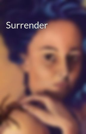 Surrender by LadyActon