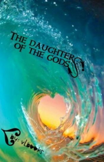 The daughter of the gods❤