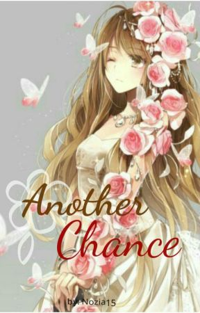 Another Chance by Nozia15