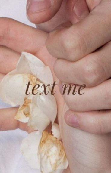 text me  •  h.s.