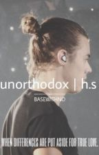 unorthodox  [h.s] by basewithno