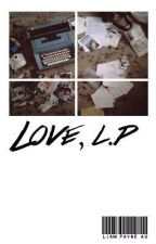 love, l.p || Portuguese Version by _MagicalRainbow