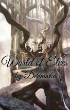 Svět Elfů by Lucyalghul