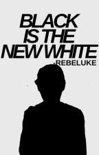 Black Is the New White- || m.c|| by -rebeluke