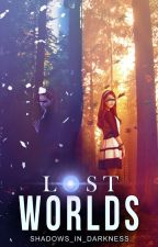 Lost Worlds by Shadows_In_Darkness