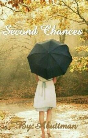 Second Chances by Abuttman