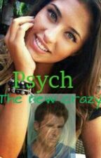 Psych The New Crazy by DracosBadGirl