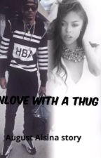 INLOVE with a thug by KAEELOVESSBREEZZY