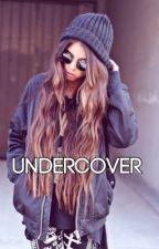 Undercover [ En Réécriture ] by _sweet_story_