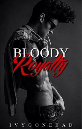 Bloody Royalty (HIATUS) by IvyGoneBad