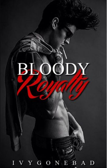 Bloody Royalty (HIATUS)