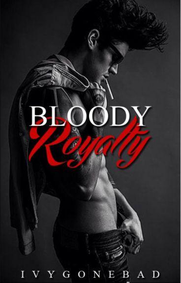 Bloody Royalty