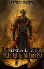 Leyenda Divina: Rebelión by AndyPaez