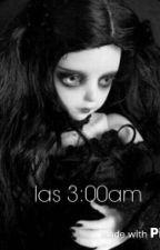 las 3:00am by paola238