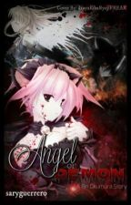Angel or Demon {On Hold}  by saryguerrero