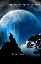 Atypical Fairy tale-Steter (Boyxboy) by DeityOfTheNight