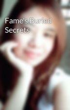 Fame's Buried Secrets by jfevans19