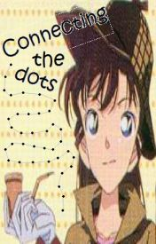 Detective Conan / Case Closed : Connecting the Dots by ConanChan