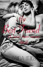 My Bestfriend (A love that never died) by IIDaniiII