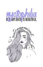 nyctophilia by astronomical-