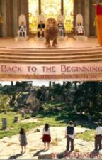 Back to the Beginning (Narnia Fanfiction) by bethan-catherine