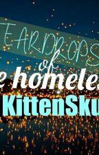Teardrops of the Homeless by KittenSkullZ