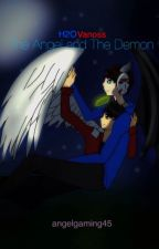 The Angel and The Demon [H2oVanoss] by angelgaming45