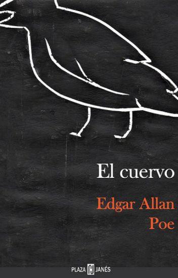 El Cuervo - Edgar Allan Poe - J.N - Wattpad