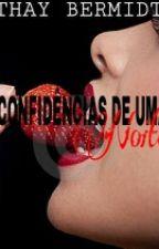 CONFIDÊNCIAS DE UMA NOITE by ThayBermidt